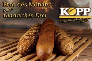 Brot des Monats Juli: Kopp's Glorreichen Drei